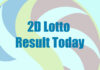 2D Lotto Result Today